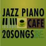 【CD】 カフェで流れるJAZZピアノ20