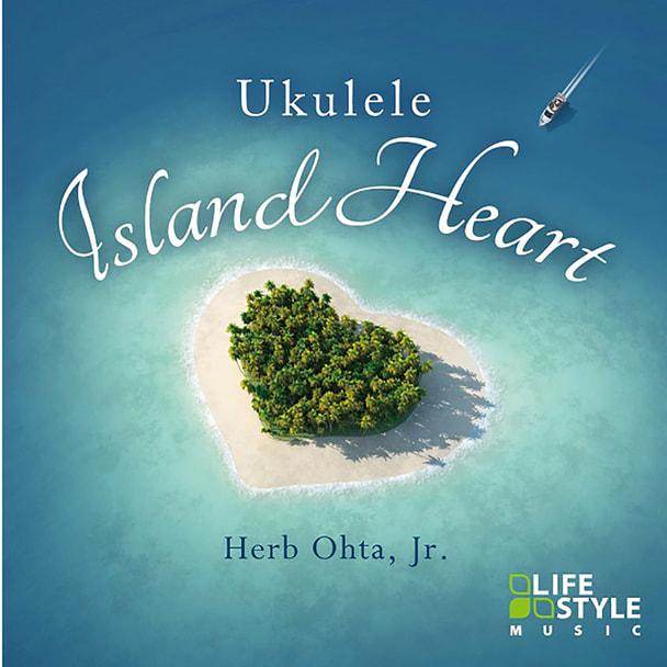 【CD】 ウクレレ~アイランド・ハート /ハーブ・オオタJr.