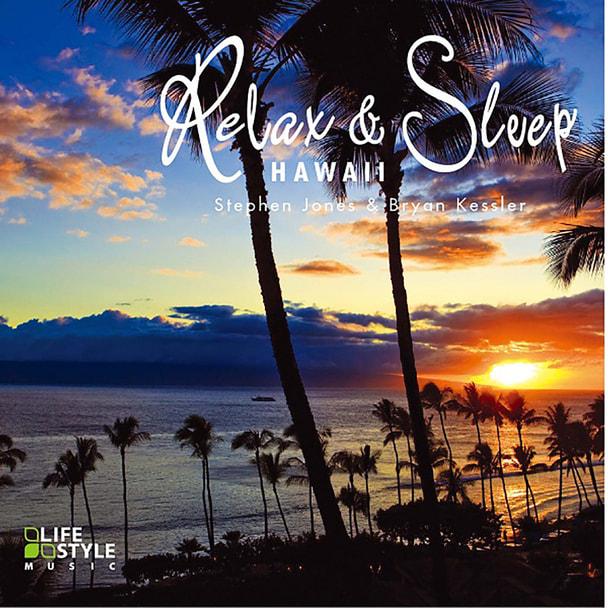 【CD】 リラックス&スリープ~ハワイ /スティーブン・ジョーンズ&ブライアン・ケスラー